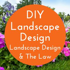 Landscape Design & The Law