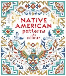 Native American patterns to colour - NEW FOR APRIL 2018