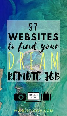 : - o lifesaver! These 37 websites will open up a whole treasure chest of opportunity for you to live, travel & work around the world... Lets find you some remote online jobs to apply for and get you traveling! Click through to read now...