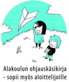 Ohjauksen materiaalia alakoulun opettajille Classroom Inspiration, Occupational Therapy, Primary School, Self Esteem, Classroom Management, Children, Kids, Literature, Preschool