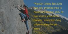 Mountain Climbing Boots Mountain Climbing Gear, Extreme Weather, Safety, Bring It On, Explore, Adventure, Boots, Life, Security Guard