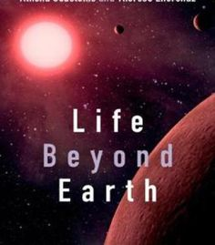 Life Beyond Earth: The Search For Habitable Worlds In The Universe PDF