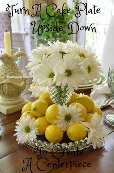 Upside Down Cake Plate Centerpiece - Housepitality Designs Lemon Centerpieces, Centrepieces, Brunch, Deco Floral, Deco Table, Decoration Table, Tablescapes, Floral Arrangements, Florals