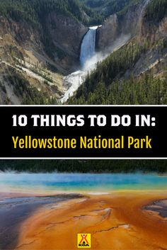 10 Things To Do in Yellowstone National Park