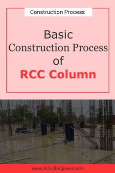 Concrete construction process involves four basic steps. These steps are very simple. In this post, I'll discuss those four steps in plain English. Civil Engineering Projects, Civil Engineering Construction, Engineering Technology, Construction Process, Concrete Column, Mix Concrete, Poured Concrete, Cement, Structural Drawing