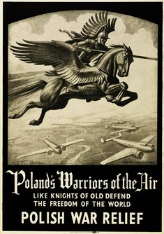 A total of 145 Polish fighter pilots served in the RAF during the Battle of Britain, making up the largest non-British contribution. By the end of the war, around Poles were serving in the Polish Air Force in Great Britain and in the RAF. Poland Ww2, Ww2 Propaganda Posters, War Tattoo, Art Deco Posters, Battle Of Britain, World War One, Military Art, Military History, Great Britain