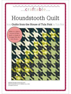 Houndstooth quilt really neat idea tula pink if i had enough
