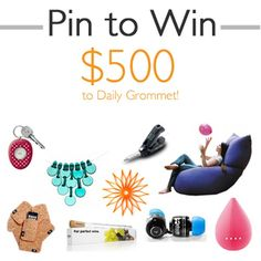 Pin to WIN 500 to Daily Grommet! Enter here: http://www.dailygrommet.com/products/pin-to-win
