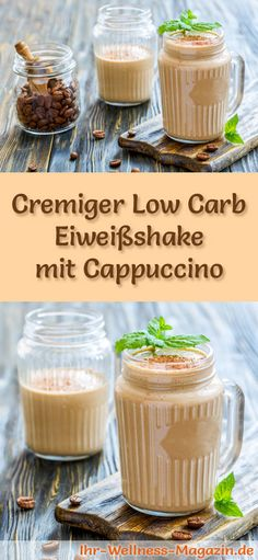 Cappuccino-Eiweißshake – Low-Carb-Eiweiß-Diät-Rezept Make cappuccino protein shake yourself – a healthy low carb diet recipe for breakfast smoothies and protein shakes for weight loss – no added sugar, low in calories, healthy … Low Carb Protein Shakes, Protein Shake Recipes, Low Carb Recipes, Juice Recipes, Diet Recipes, Good Smoothies, Breakfast Smoothies, Low Carb Diet, Paleo Diet