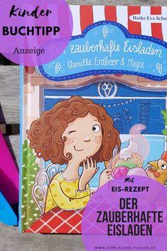 Anzeige: Buchtipp für Kinder ab 8 Jahren. Der zauberhafte Eisladen ist ein tolles Buch für den Sommer. Lesen mit Kindern. Bücher zum Vorlesen. #anzeige #kinderbuch #buchtipp #lesen