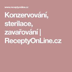 Konzervování, sterilace, zavařování   ReceptyOnLine.cz
