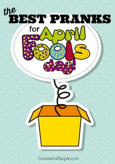 The Best April Fools Day Pranks and Activities by Somewhat Simple