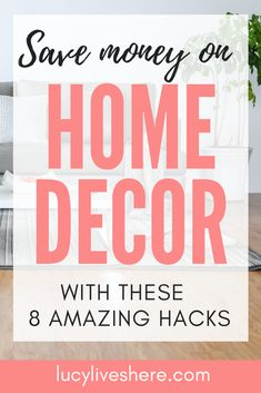8 easy ways to save money on home decor Affordable Home Decor, Cheap Home Decor, Ways To Save Money, Money Saving Tips, Home Improvement Projects, Home Projects, Frugal Living Tips, Decorating Your Home, Budgeting