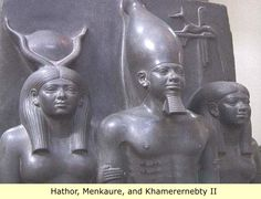 *HATHOR, MENKAURE, + KHAMERENEBTY II ~ Khamerernebty II was an ancient Egyptian queen of the 4th dynasty. She was a daughter of Pharaoh Khafra and Queen Khamerernebty I. She married her brother Menkaure and she was a mother of Prince Khuenre.