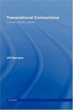Library Genesis: Ulf Hannerz - Transnational Connections: Culture, People, Places (Comedia)