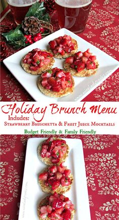 Holiday Family Brunch Menu is dressed up with Strawberry Bruschetta and Fruit Juice Mocktails. Click thru for recipes.