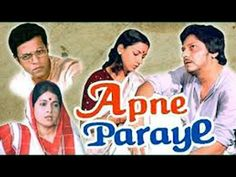 Apne Paraye (English: Relatives and Others) is a 1980 Indian Bollywood film directed by Basu Chatterjee and produced by Mushir Alam. It stars Amol Palekar an. Amol Palekar, India Country, Indian Bollywood, Hindi Movies, Novels, Cinema, Film, Youtube, Movie