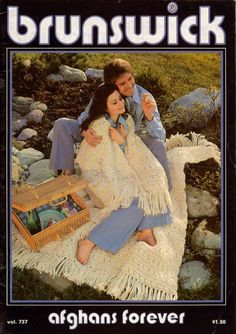 AFGHANS FOREVER, Volume 737,  published in 1976 by Brunswick Worsted Mills. Includes 10 knitting patterns and 6 crochet patterns for afghans, long maxi skirt and pullovers/vests. Classic designs from the 1970s!