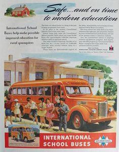 1948 International School Bus Ad ~ Safe & On Time