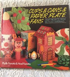 Cups & Cans & Paper Plate Fans Craft by Phyll's Fiarotta & Noel Fiarotta