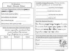 Evaluation : Passé, Présent et Futur - L'école de Crevette                                                                                                                                                                                 Plus Angry Child, French Grammar, Presentation, Teaching French, Learn French, Sheet Music, Math, Multiplication, Bullet Journal