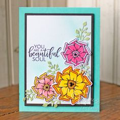 Hand stamped card by Lori Craig using the Beautiful Things stamp set and coordinating Beautiful Flowers Die Set from Verve. #vervestamps