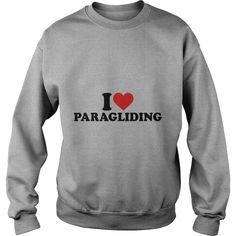 I love Paragliding Kids Shirts  #gift #ideas #Popular #Everything #Videos #Shop #Animals #pets #Architecture #Art #Cars #motorcycles #Celebrities #DIY #crafts #Design #Education #Entertainment #Food #drink #Gardening #Geek #Hair #beauty #Health #fitness #History #Holidays #events #Home decor #Humor #Illustrations #posters #Kids #parenting #Men #Outdoors #Photography #Products #Quotes #Science #nature #Sports #Tattoos #Technology #Travel #Weddings #Women