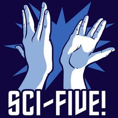 """Sci-Five OMG a girl I met at my school did this and then went """"ahhhh!"""" after our palms touched because Vulcan hands are ultra sensitive. Do it all the time now ahahahaha"""