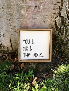 A personal favorite from my Etsy shop https://www.etsy.com/listing/490362621/you-me-the-dogsrustic-home