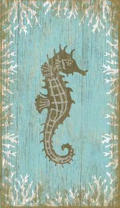 Aqua Seahorse Wall Art - Facing Right Suzanne Nicoll's coastal seahorse right image printed directly to an aqua background distressed wood panel creating a unique and rustic approach to her art. So fun and full of beachy aqua and white sand colors; Beach Cottage Style, Beach Cottage Decor, Coastal Cottage, Coastal Homes, Coastal Style, Coastal Decor, Coastal Living, Coastal Interior, Coastal Entryway