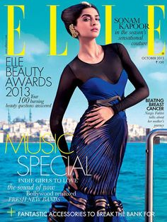 Elle India - October 2013 : Check out Sonam Kapoor in the season's sensational couture, winners of Elle Beauty Awards Nargis Fakhri talks about her mother's journey through breast cancer and everything you needed to know about the hottest music trends. Superman, Journey Music, Sonam Kapoor Photos, Futuristic Outfits, National Film Awards, Indie Girl, Elle Magazine, Magazine Covers, Vogue India