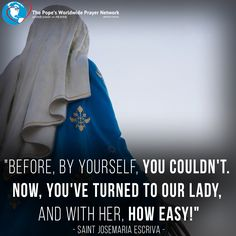 Mary, with you at our side, the cross becomes much lighter!