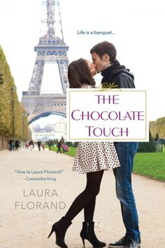 The Chocolate Touch, by Laura Florand (3rd title in Amour et Chocolat series); CONTEMPORARY ROMANCE -- Elizabeth