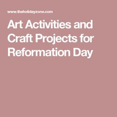 Art Activities and Craft Projects for Reformation Day
