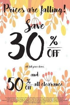 Prices are Falling! Additional 30% off full price items! Plus 50% off all clearance!