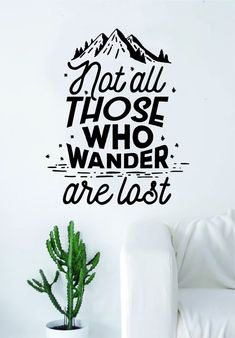 not all those who wander are lost adventure explore quote wall decal sticker bedroom living room