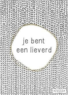 Love & hug Quotes : Zusss l Je bent een lieverd l www. - Quotes Sayings Hug Quotes, Wall Quotes, Words Quotes, Sayings, Great Words, Some Words, Dutch Words, Dutch Quotes, Quotes About Everything