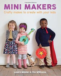 Mini Makers: Crafty Makes to Create With Your Kids (Littl... https://www.amazon.com/dp/1784941018/ref=cm_sw_r_pi_dp_x_053eyb7TNGPSB