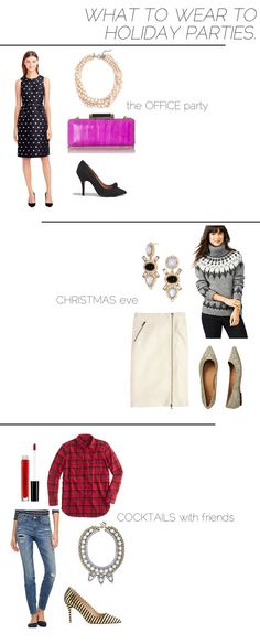 What to wear to holiday parties!