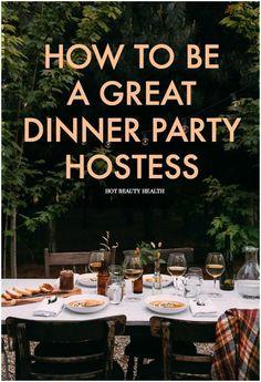 Wie man eine bessere Dinner-Party-Hostess zu Hause ist - I Love DIY - [post_tags Dinner Party Games, Outdoor Dinner Parties, Dinner Party Ideas For Adults, Fall Dinner Parties, French Dinner Parties, Party Outdoor, Party Appetizers, Host A Party, Dinner Ideas