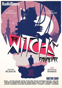 Poster by Stuart Manning for Doctor Who Season 9 Episode 2 The Witches Familiar for The Magician's Apprentice/The Witches Familiar Doctor Who Season 9, Doctor Who Series 9, Doctor Who Episodes, Ninth Doctor, Doctor Who Art, Bbc Doctor Who, Girl Doctor, Dr Who, Doctor Who Minimalist