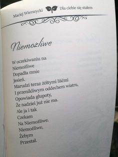 Maciej Wierszycki In Other Words, Haiku, Sad, Thoughts, Quotes, Geek, Life, Quotations, Geeks
