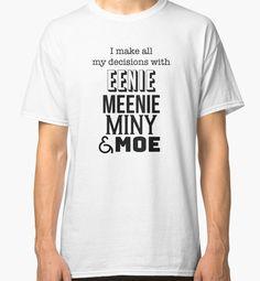 Eenie Meenie Miny Moe Decisions Graphic by robadig