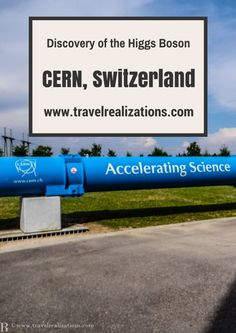 I thought of sharing my experience of visiting CERN in Geneva, Switzerland with my readers. A professor at CERN explained many fascinating facts.