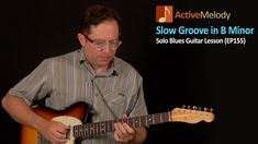 Solo Blues Guitar Lesson - Slow Groove in B Minor (Rhythm and Lead Guita...
