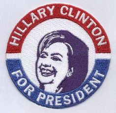 """New Hillary Clinton Embroidery Patch 3"""" Diameter Election/Ideal/Leader and Confident"""