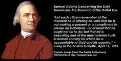 Samuel Adams Concerning the Duty Americans Are Bound to at the Ballot Box
