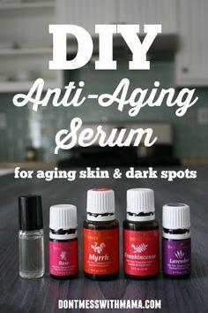DIY Anti-Aging Facial Serum #essentialoils #naturalbeauty #diybeauty #beauty - DontMesswithMama.com