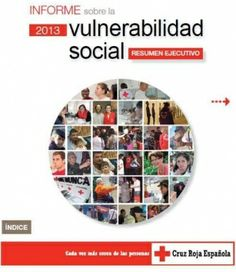 Informe sobre la vulnerabilidad social 2013 : resumen ejecutivo / [Cruz Roja Española, Departamento de Estudios e Innovación Social]