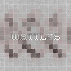 Wattles